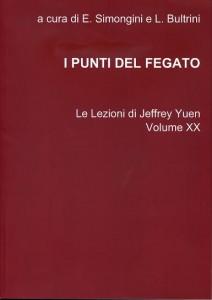 Le Lezioni di Jeffrey Yuen. Volume XX I punti del fegato